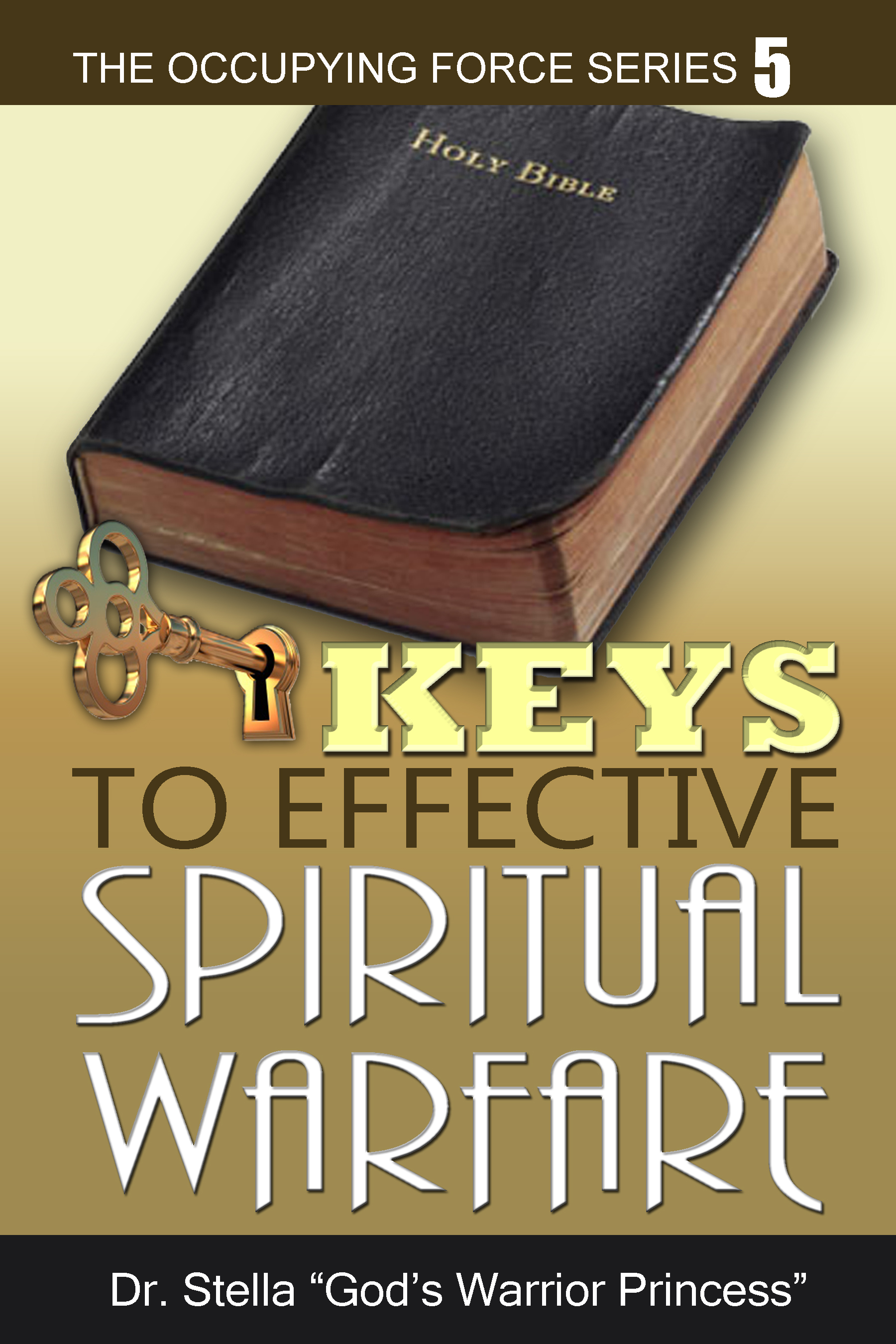 Eys to effective spiritual warfare by demarcus davenport