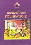 Dealing with Unprofitable Foundations