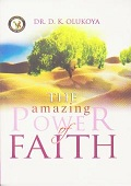 The Amazing Power of Faith